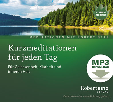 Kurzmeditation für jeden Tag - MP3 Download