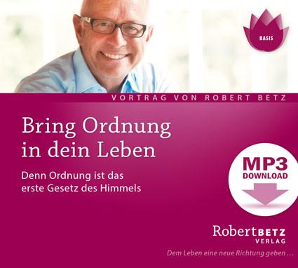 Bring Ordnung in Dein Leben - MP3 Download von Betz