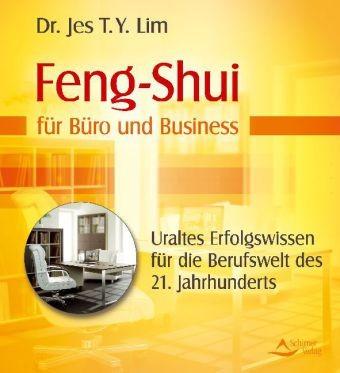 feng shui f r b ro und business von lim jes t y. Black Bedroom Furniture Sets. Home Design Ideas