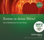 Komm in deine Mitte! - MP3 Download