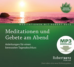 Meditationen und Gebete am Abend - MP3 Download