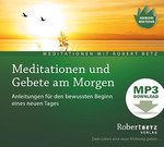Meditationen und Gebete am Morgen - MP3 Download