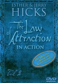 The Law of Attraction-In Action - Teil 2 - DVD