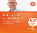 Tu das, was du zu tun liebst! - MP3 Download